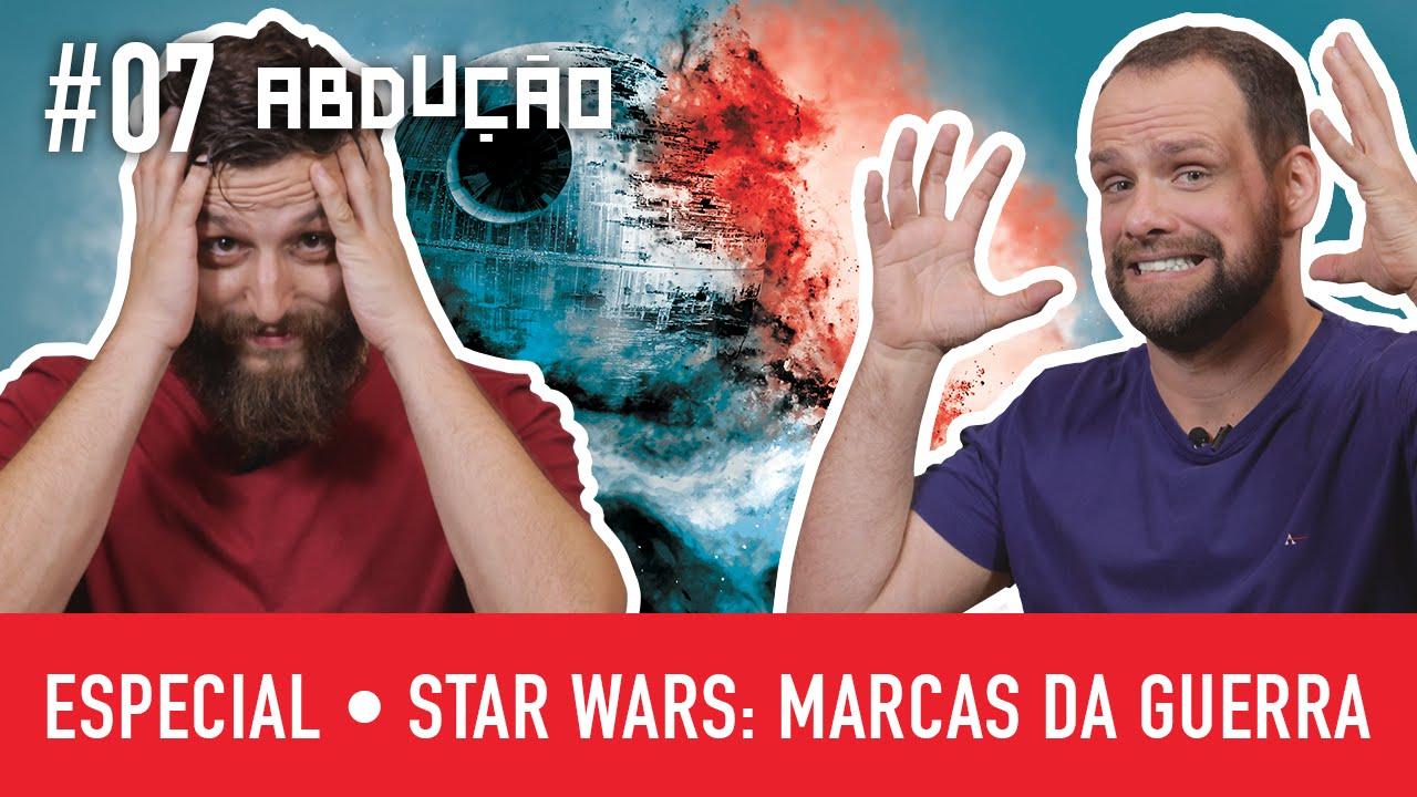 Filme Marcas Da Guerra inside especial star wars: marcas da guerra | abduÇÃo #07 - youtube