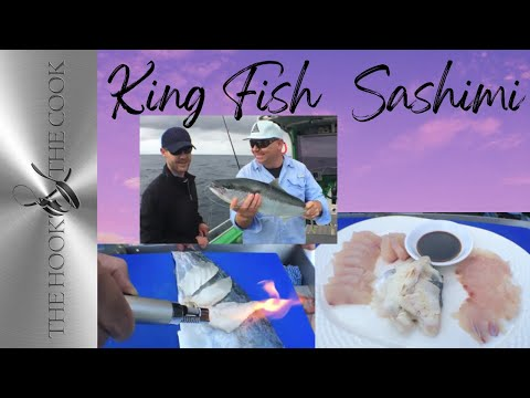 King Fish Sashimi | The Hook And The Cook