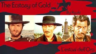 The Ecstasy of Gold, by RYUKI