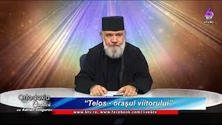 """ORTODOXIA CUANTICA 2019 10 06 """"Telos   orașul viitorului"""""""