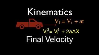 Physics, Kinematics (7 of 7) 1 D Horizontal Motion, Solve for Final Velocity, No. 1