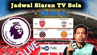 Jadwal bola malam ini Liga Inggris live TVRI | Manchester united vs Sheffield united