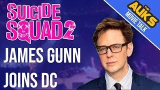 James Gunn Joins Suicide Squad 2