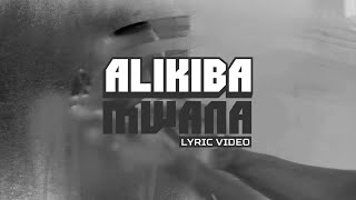 Alikiba - Mwana (Official Lyric Video)