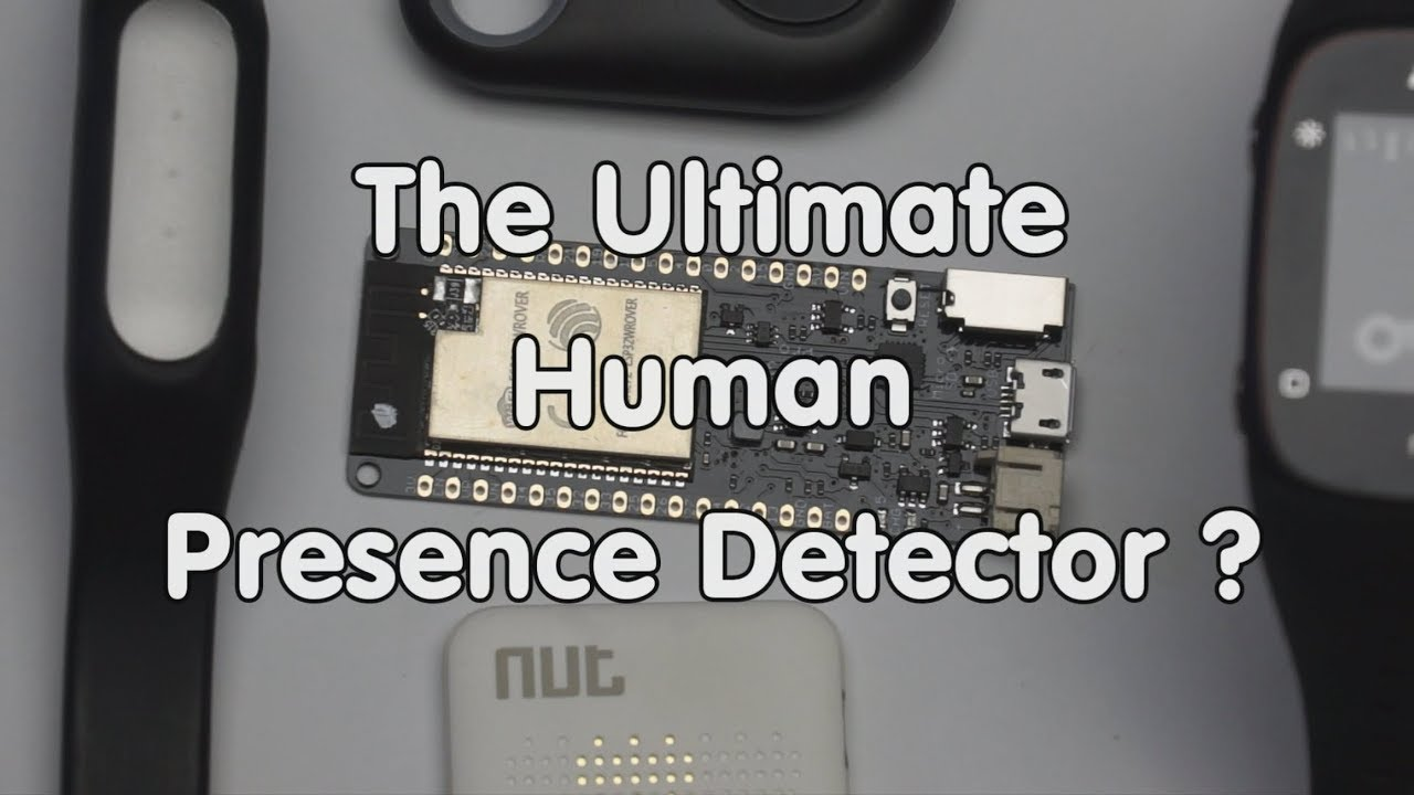 #176 BLE Human Presence Detector using an ESP32 (Tutorial, Arduino IDE)