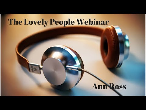 The Lovely People Webinar With Ann Ross