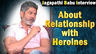jagapathi-babu-reacts-on-rumours-about-relationship-with-heroines-ntv