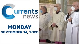 Currents News full broadcast for Mon, 9/14/20 (Catholic news)
