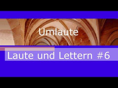 Laute und Lettern #6  Umlaute