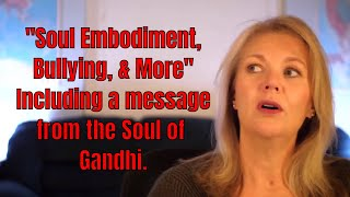 """Soul Embodiment""  Brenda Gervais  Guidance for the Soul Live!"