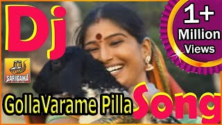 gollavarame pilla dj song   gollavarame pilla video song   dj folk songs telugu   telangana dj song