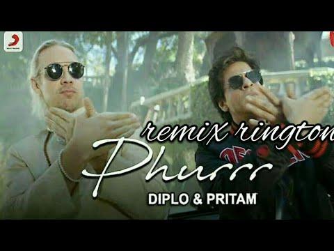 Phurrr | Srk |Diplo & pritam | remix ringtone| link in description