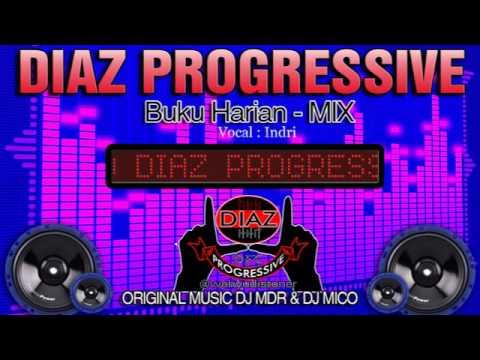 DJ Buku Harian Mix Bulan 11 DJ MDR - DIAZ PROGRESSIVE