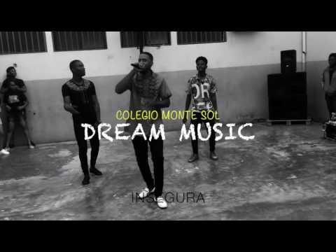 Dream Music - Luanda ( Actuação no Colégio Monte Sol )