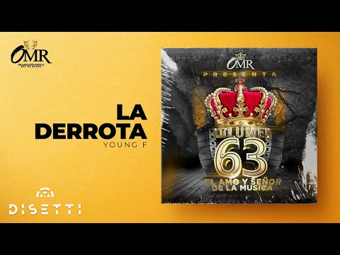 Young F - La Derrota (Con Placas) (Rey Vol 63)