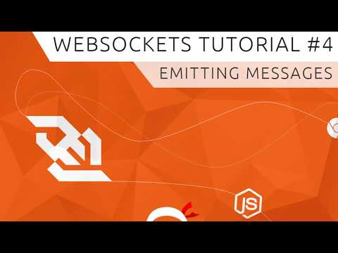 WebSockets (using Socket.io) Tutorial #4 - Emitting Messages