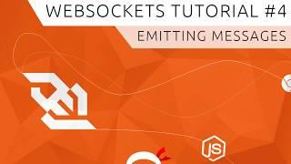 Websockets  Using Socket.io  Tutorial #4 - Emitting Messages