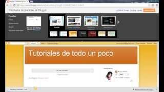Tutorial Editar Plantilla Blogger / Personalizar Blogger 2014