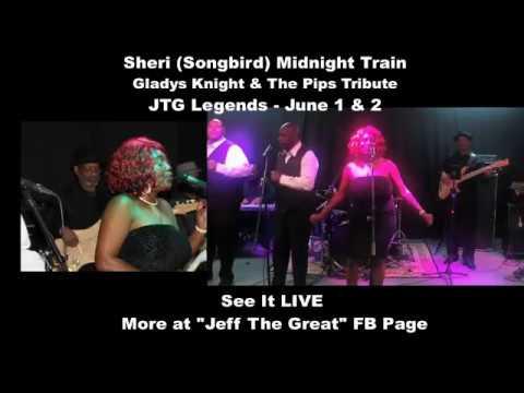 "Gladys Knight & The Pips Tribute ""Midnight Train"" Sheri (The Songbird)  JTG Legends"
