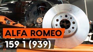 Hogyan cseréljünk Féktárcsák ALFA ROMEO 159 Sportwagon (939) - video útmutató