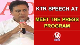 TRS Working President KTR Speech At Meet The Press Program | Hyderabad | V6 News