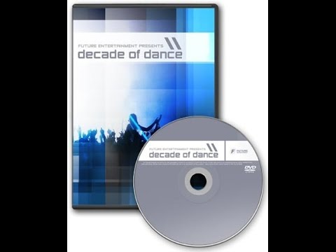 Future Entertainment Presents -  Decade of Dance DVD