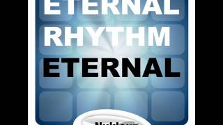 Eternal Rhythm - Eternal (BK & dBm In2Orbit Remix)