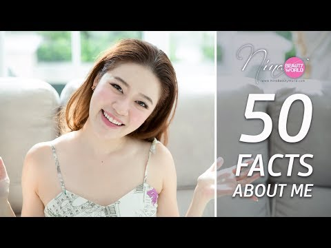 LIFESTYLE || 50 Facts about ME!!! || NinaBeautyWorld