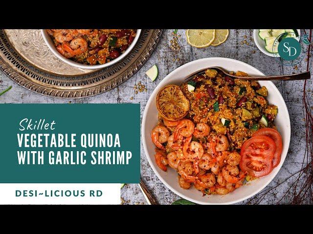 Skillet Vegetable Quinoa With Garlic Shrimp | Easy Dinner Recipe