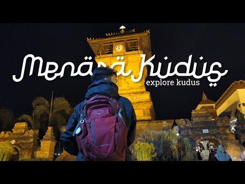 ||-menara-kudus-ketika-malam-minggu-explore-kudus-kota-kretek-||-terbaru-2019