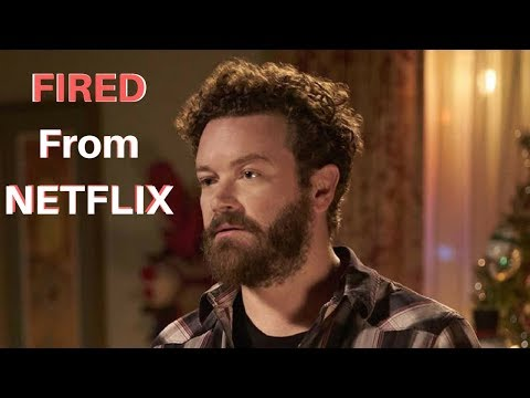 Danny Masterson Fired from NETFLIX series