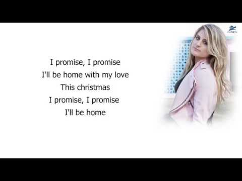 Meghan Trainor - I'll be home (Lyrics)