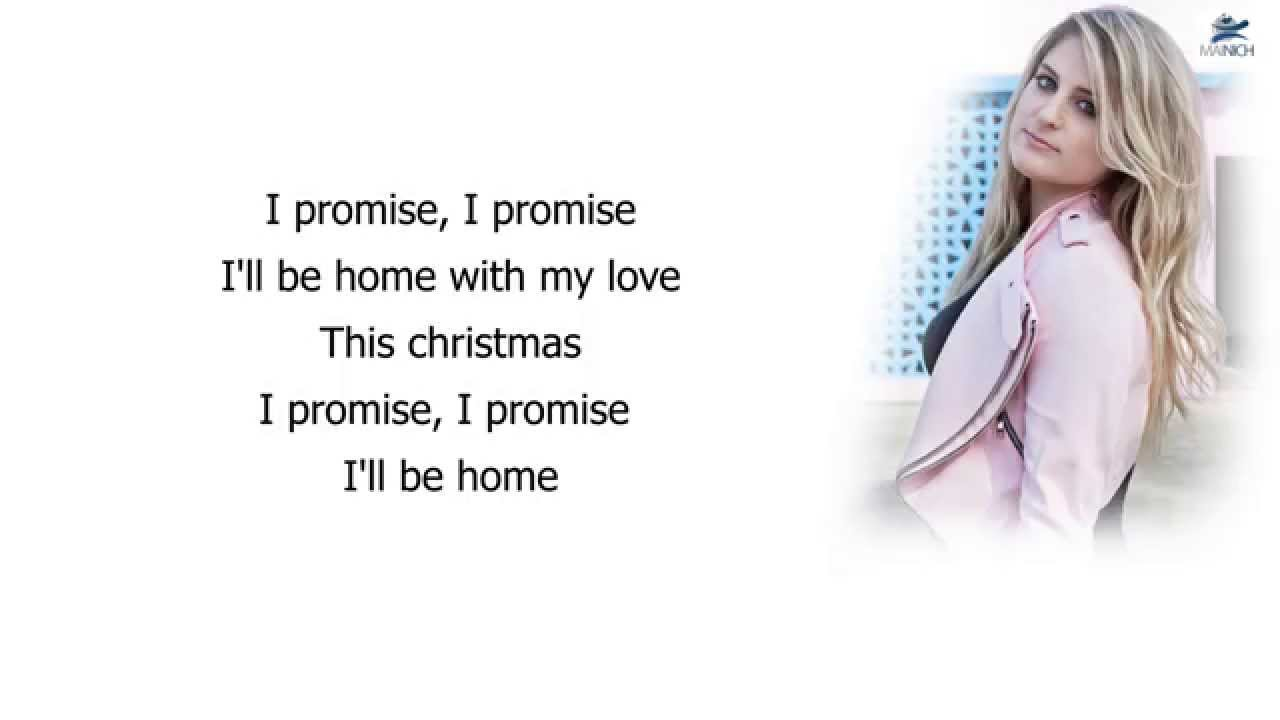 Meghan Trainor - I\'ll be home (Lyrics) - YouTube
