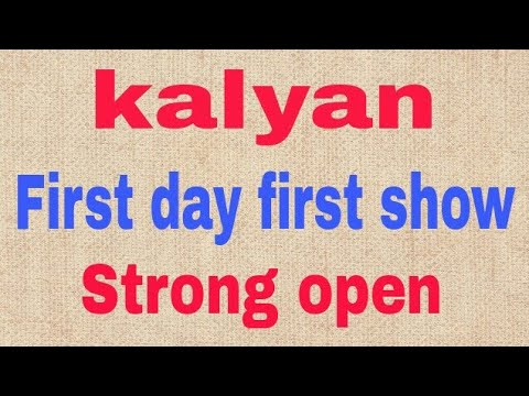 Kalyan 25-9-2017  first day first show normal play