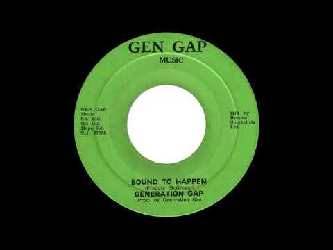 Generation Gap - Bound To Happen