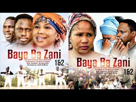 Download BAYA BA ZANI 1&2 LATEST HAUSA FILM 2019 WITH ENGLISH SUBTITLE