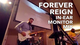 Forever Reign By Hillsong Worship + Worship Leader's In-Ear Monitor Mix