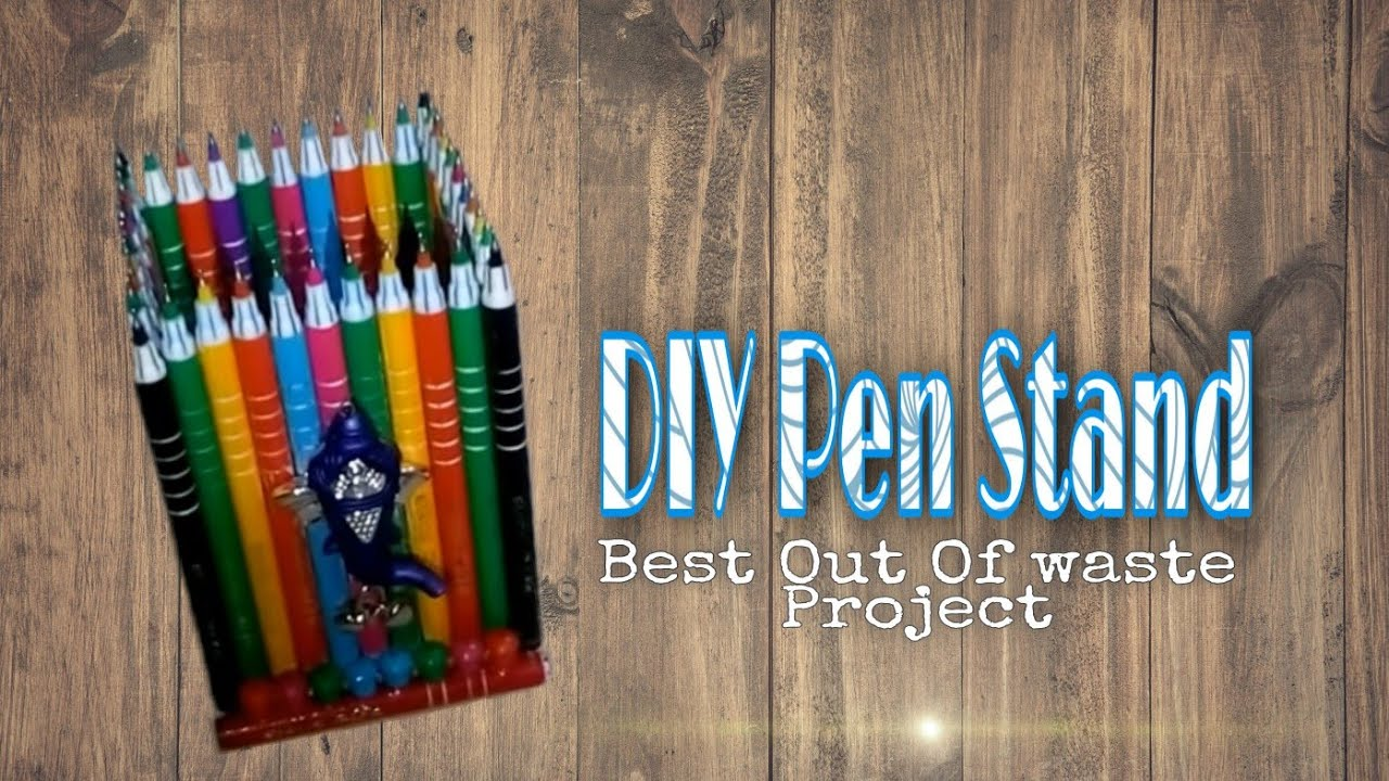 Pen stand best out of waste projects youtube for Best out of waste for kids