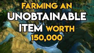 World Of Warcraft Gold Farm Unobtainable Item Worth 150,000