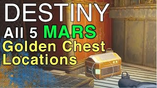 All 5 Destiny Golden Chests Locations on MARS   WikiGameGuides