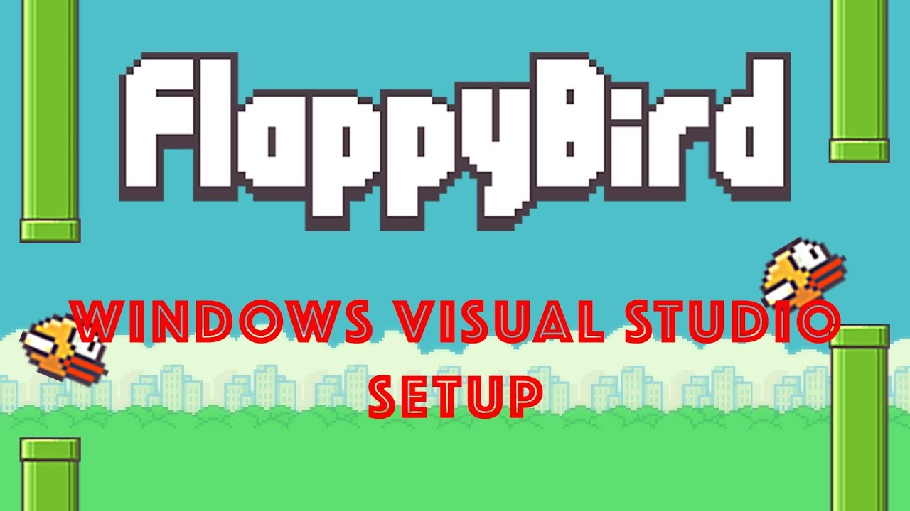 Flappy Bird SFML C++ - Windows Visual Studio Setup