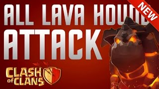 Clash of Clans - All Lava Hound Attack - Update Gameplay!