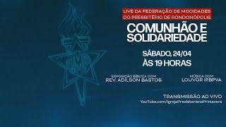 Live UMP PRON - 24/04, 19h - Federação de Mocidades do Presbitério de Rondonópolis