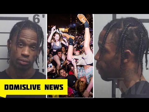 TRAVIS SCOTT ARRESTED AFTER FANS GOT INJURED