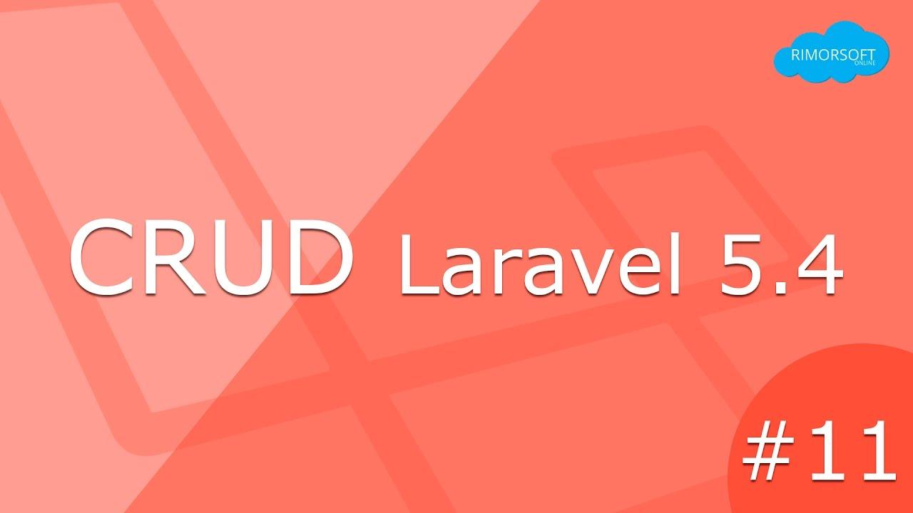 11 - LARAVEL 5.4 Validación (Form Requests) | Rimorsoft Online ...