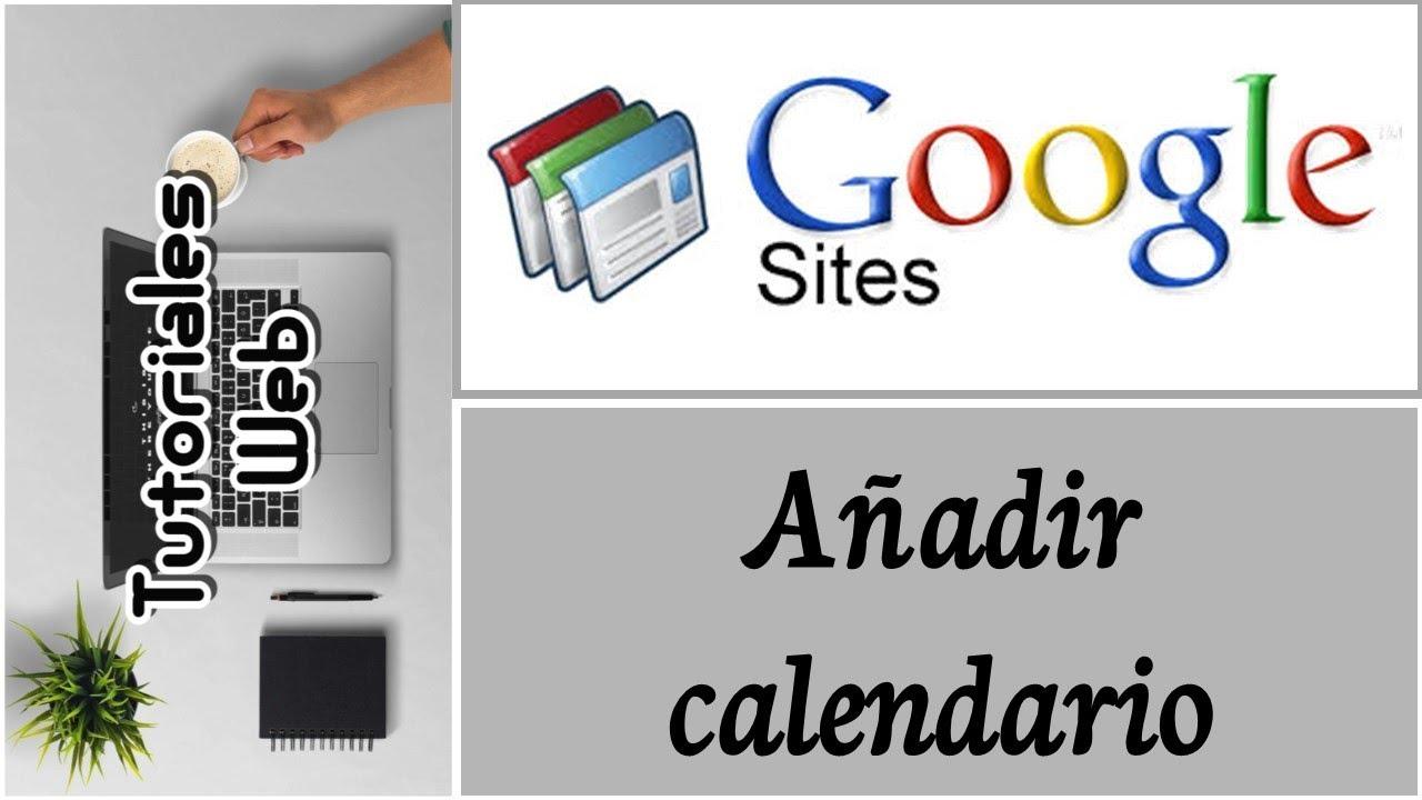 Anadir Calendario.Google Sites Clasico 2019 Anadir Calendario Espanol