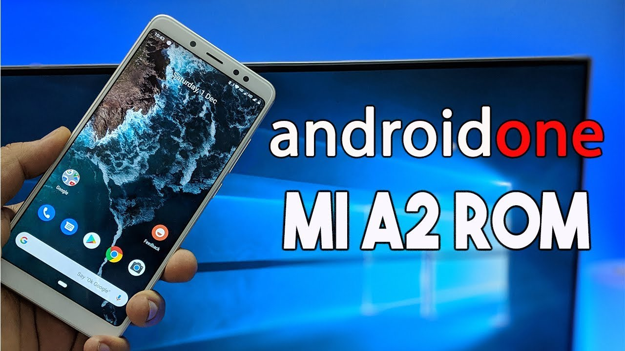 Android One Mi A2 Pie ROM for Redmi Note 5 pro