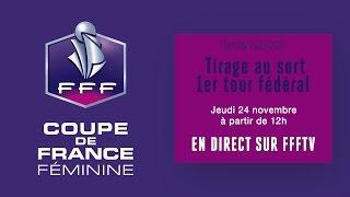 Tirage au sort du 1er tour de la Coupe de France Féminine, le replay