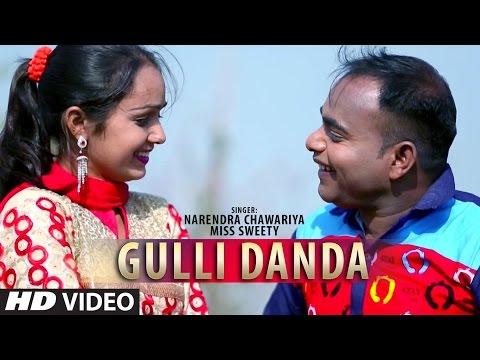 Gulli Danda Full Song   Narendra Chawariya, Miss Sweety