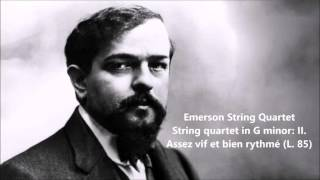 Emerson String Quartet: The complete String quartet in G minor (Debussy)